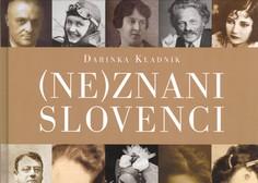 (Ne)znane Slovence je Darinka Kladnik predstavila z zgodbami in anekdotami