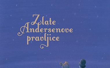 37 zlatih pravljic Hansa Christiana Andersena v novi antologiji